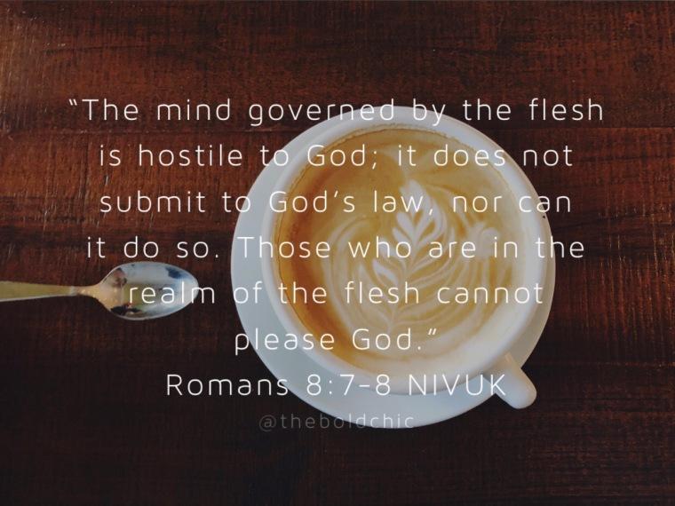 Romans 8:7-8 (NIV)